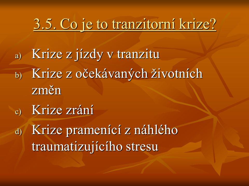 3.5. Co je to tranzitorní krize