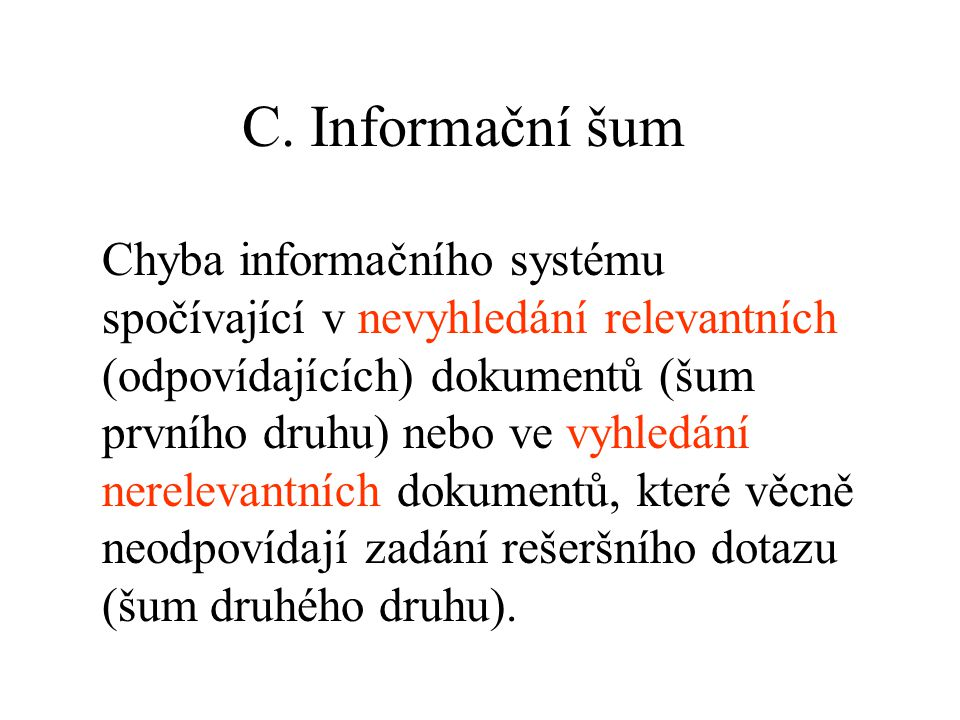 C. Informační šum