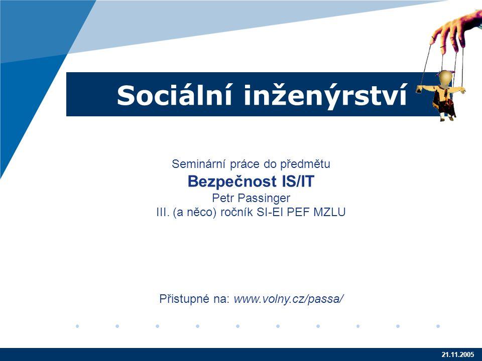 Sociální inženýrství Bezpečnost IS/IT Seminární práce do předmětu