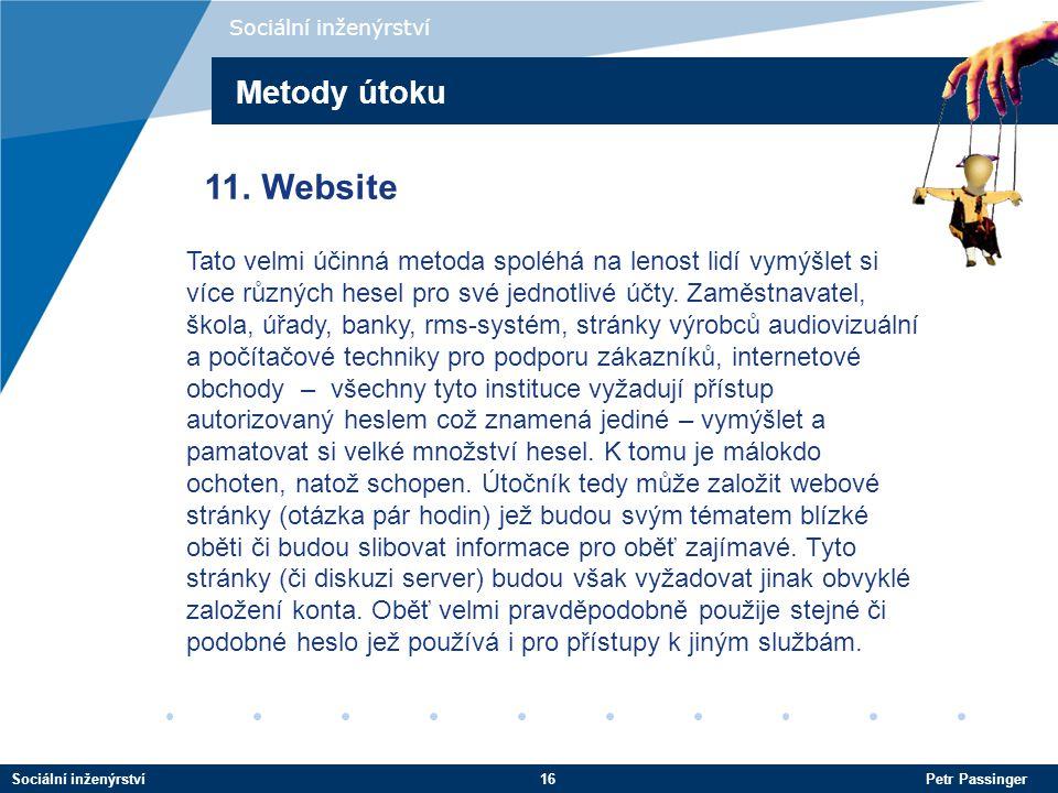 Sociální inženýrství Metody útoku. 11. Website.