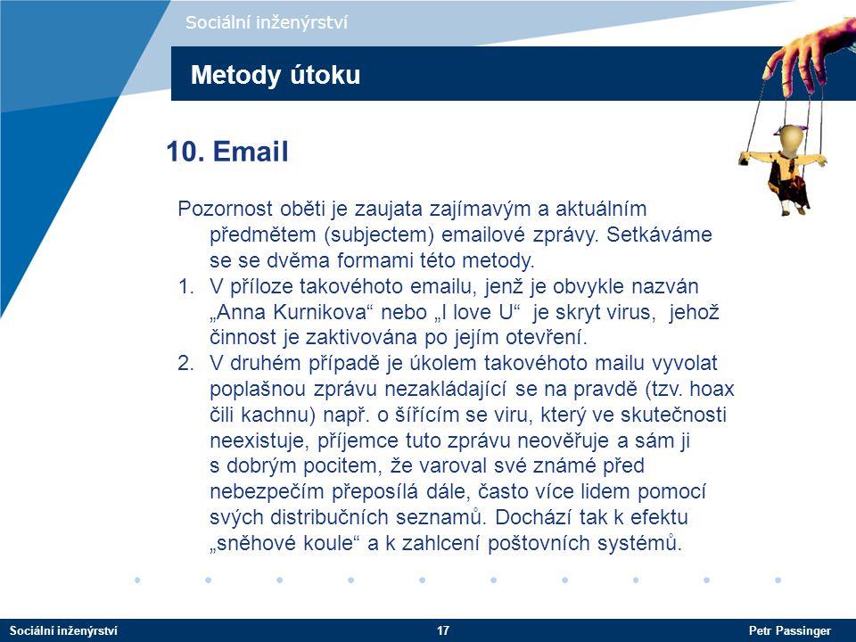 Sociální inženýrství Metody útoku. 10. Email.