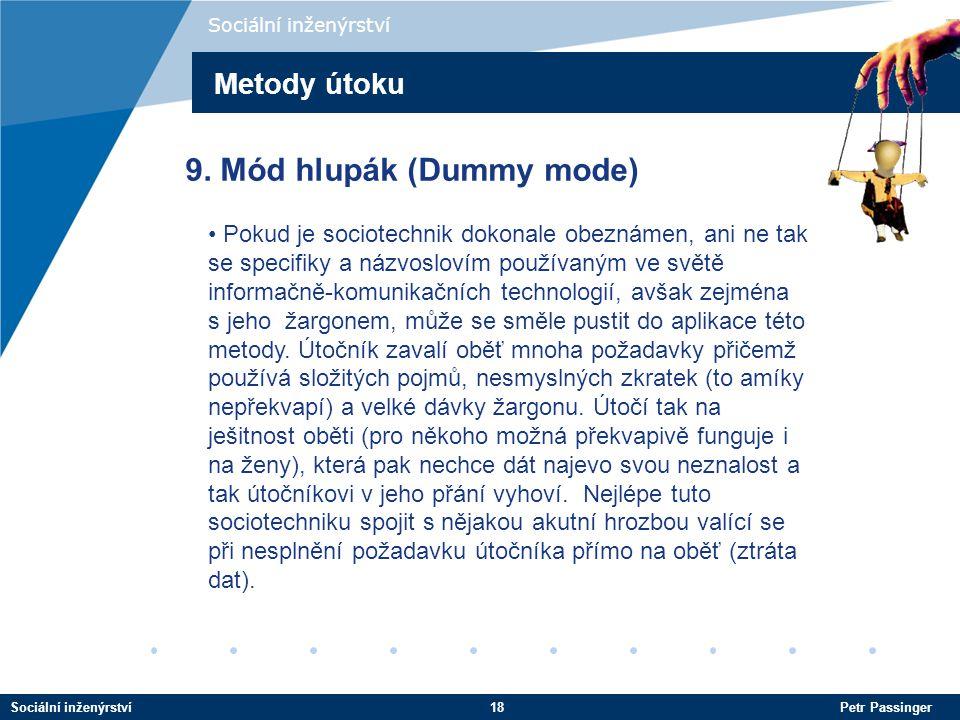 9. Mód hlupák (Dummy mode)