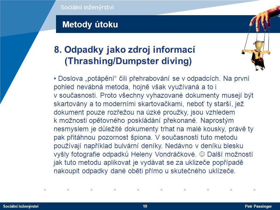 8. Odpadky jako zdroj informací (Thrashing/Dumpster diving)