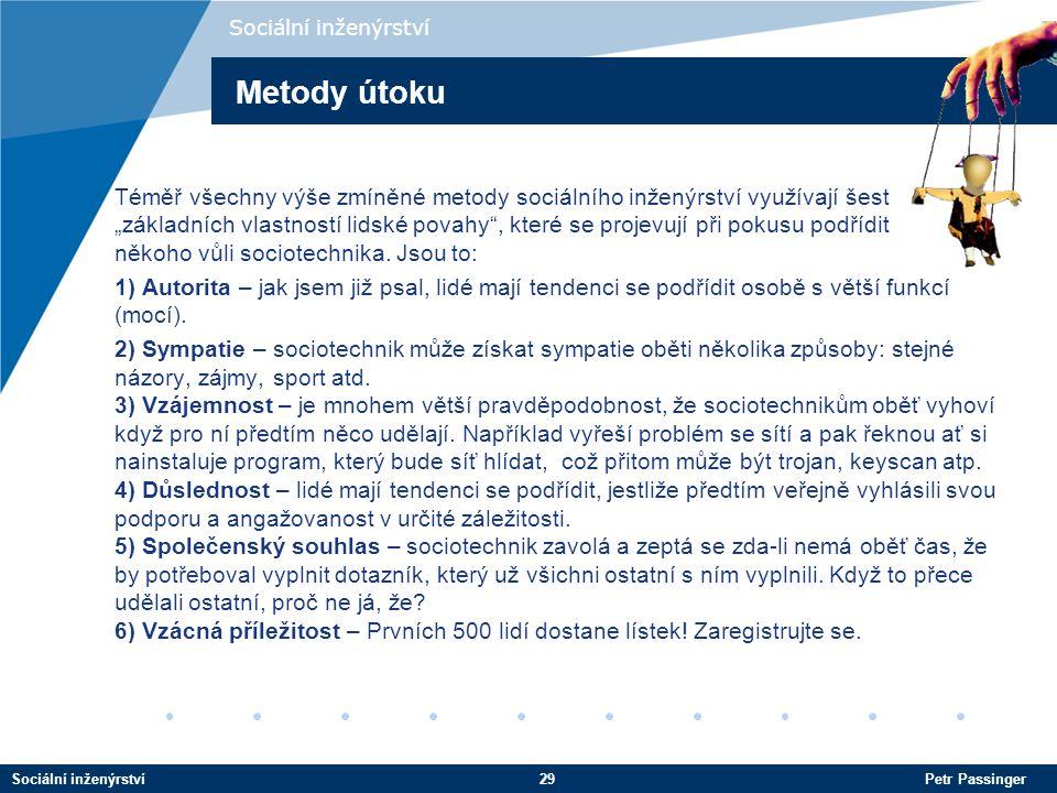 Sociální inženýrství Metody útoku.