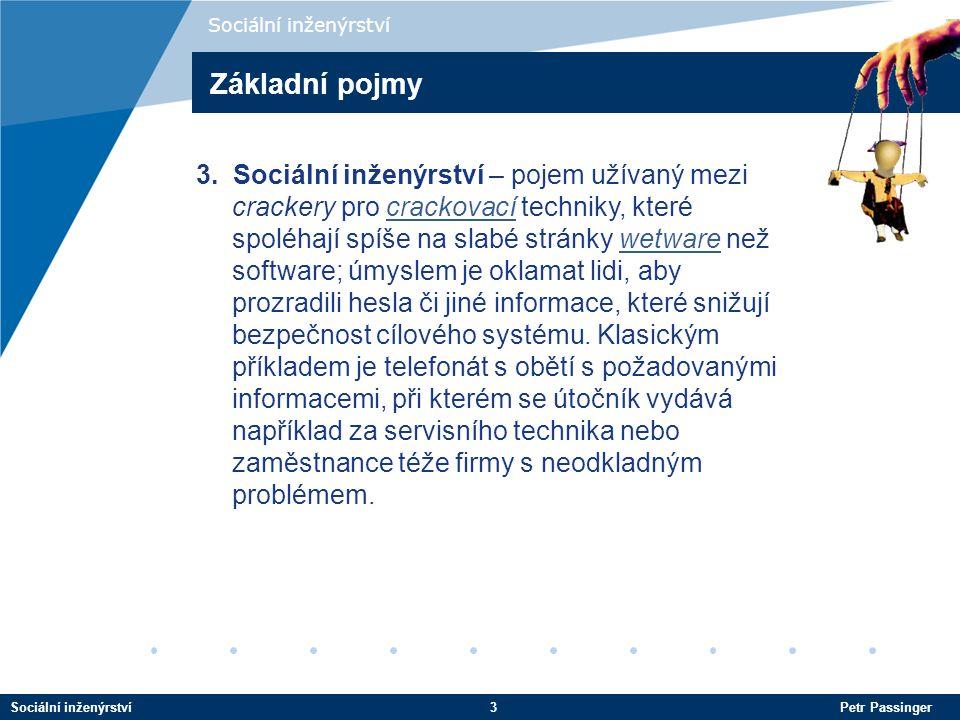 Sociální inženýrství Základní pojmy.