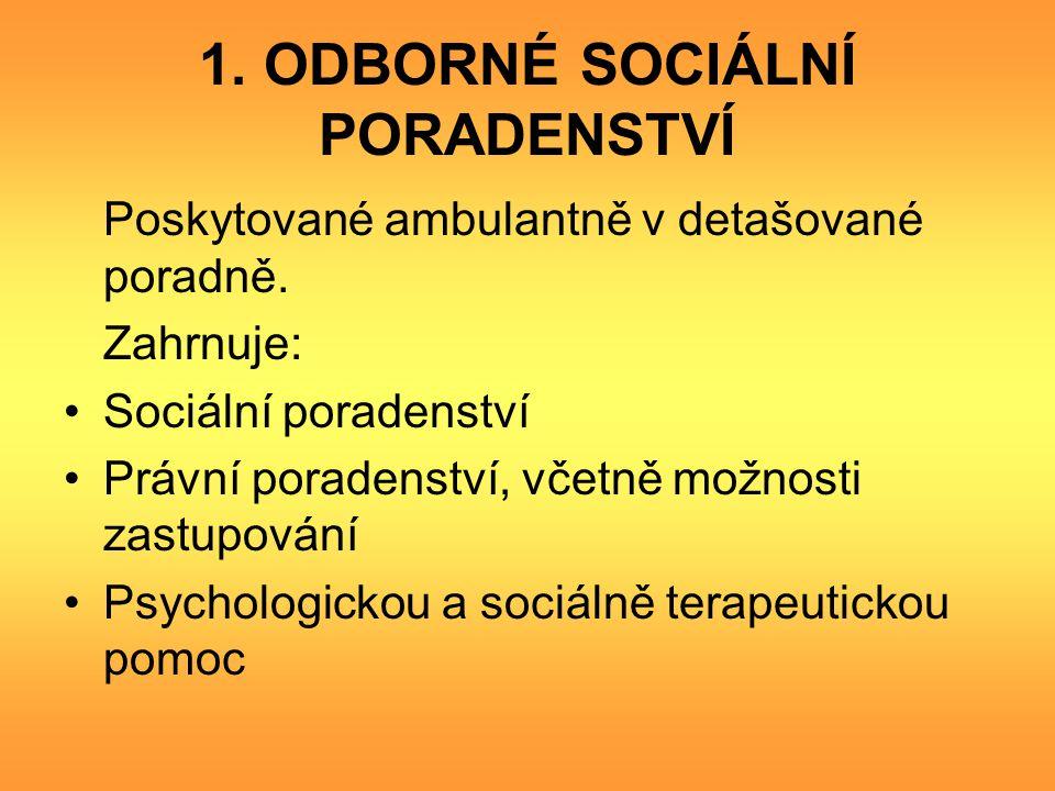 1. ODBORNÉ SOCIÁLNÍ PORADENSTVÍ