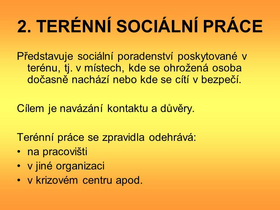 2. TERÉNNÍ SOCIÁLNÍ PRÁCE