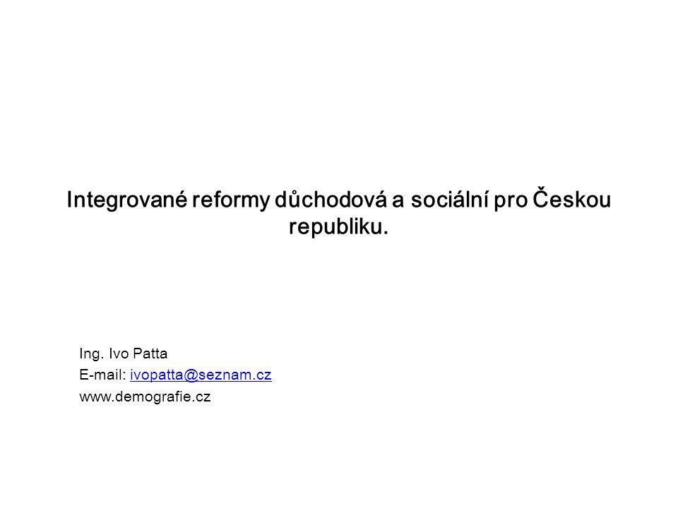 Integrované reformy důchodová a sociální pro Českou republiku.