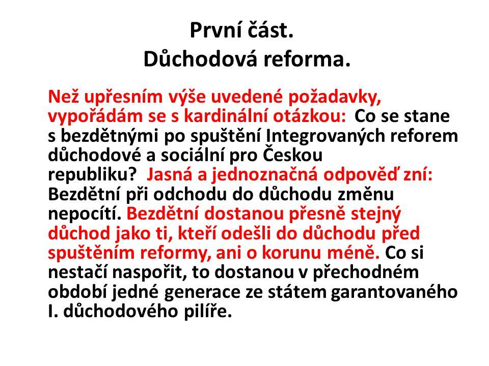 První část. Důchodová reforma.