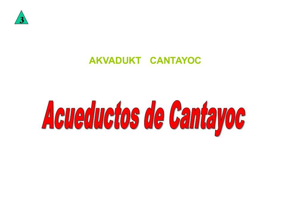 AKVADUKT CANTAYOC