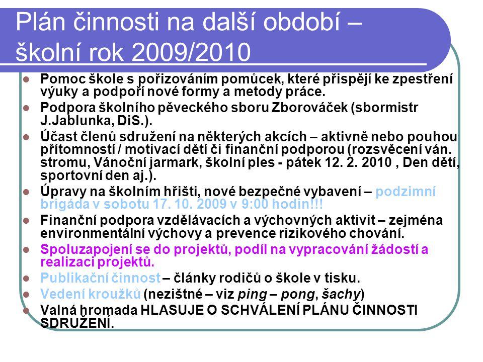 Plán činnosti na další období – školní rok 2009/2010