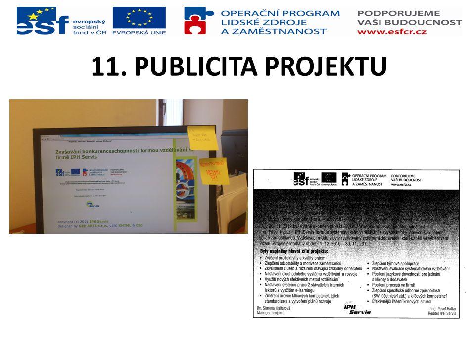 11. PUBLICITA PROJEKTU