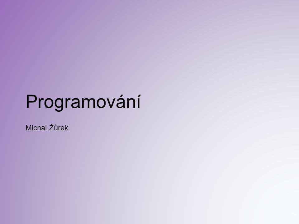 Programování Michal Žůrek