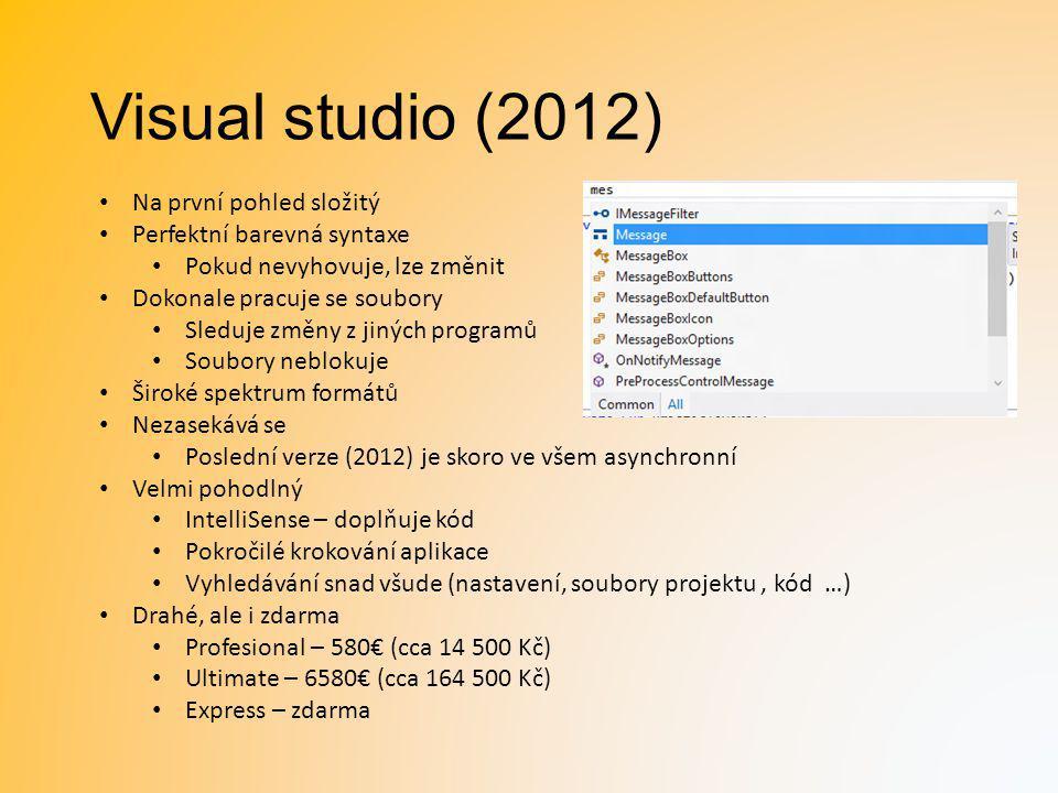 Visual studio (2012) Na první pohled složitý Perfektní barevná syntaxe