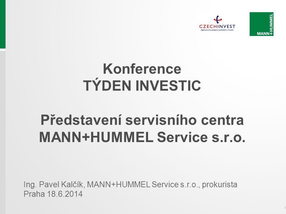 Konference TÝDEN INVESTIC Představení servisního centra MANN+HUMMEL Service s.r.o.