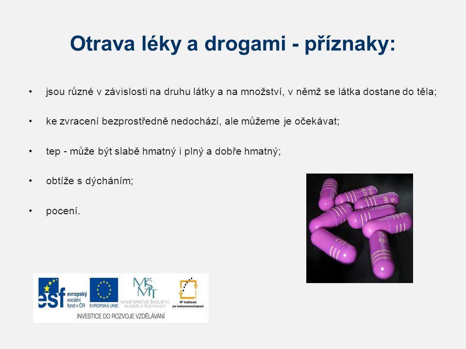 Otrava léky a drogami - příznaky: