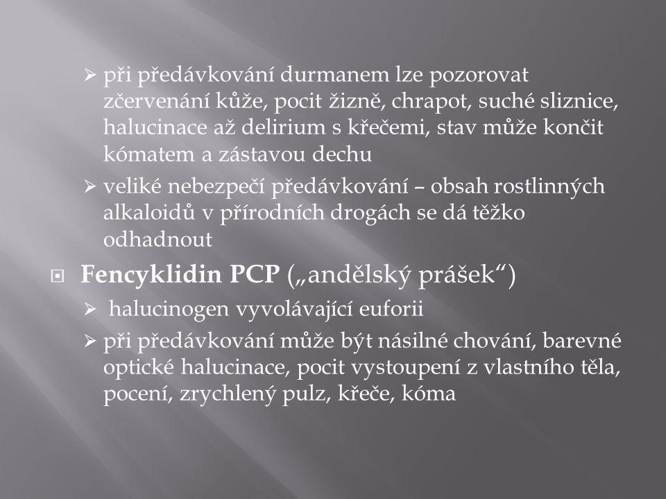 """Fencyklidin PCP (""""andělský prášek )"""