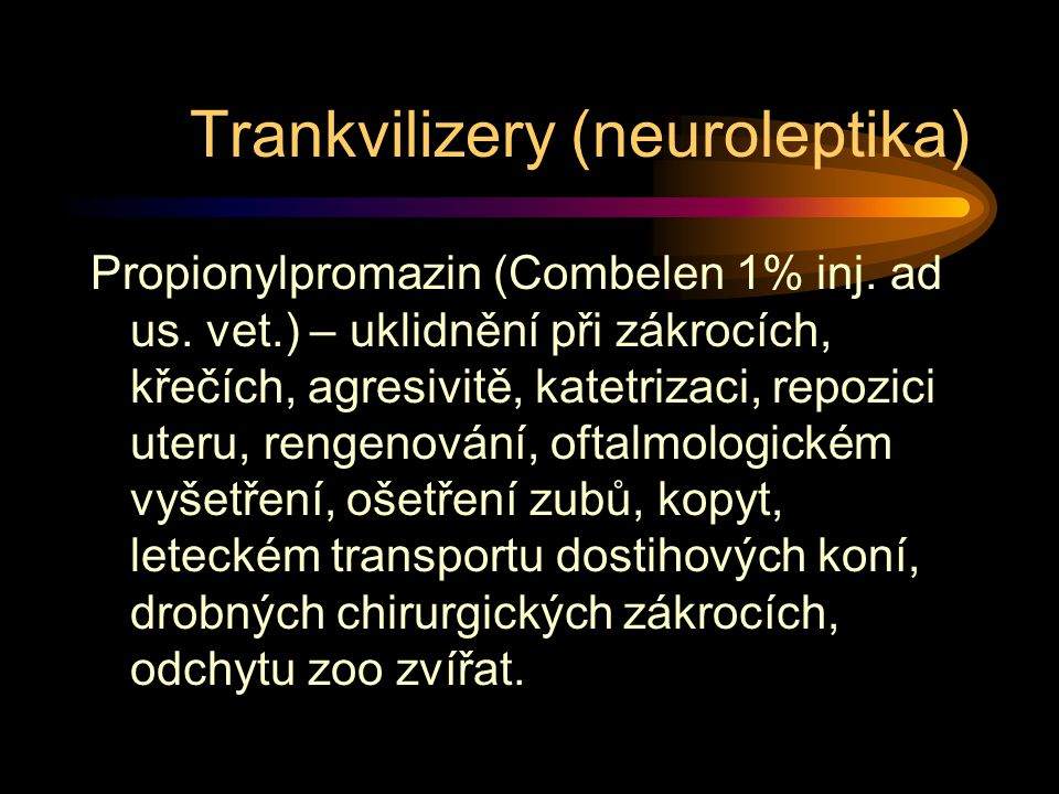 Trankvilizery (neuroleptika)