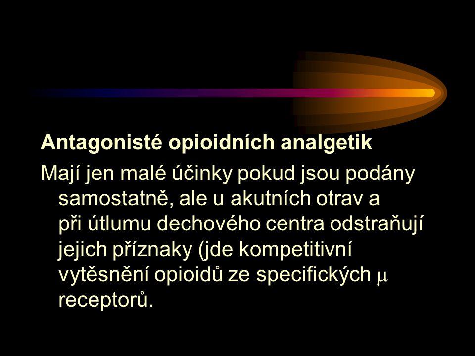 Antagonisté opioidních analgetik