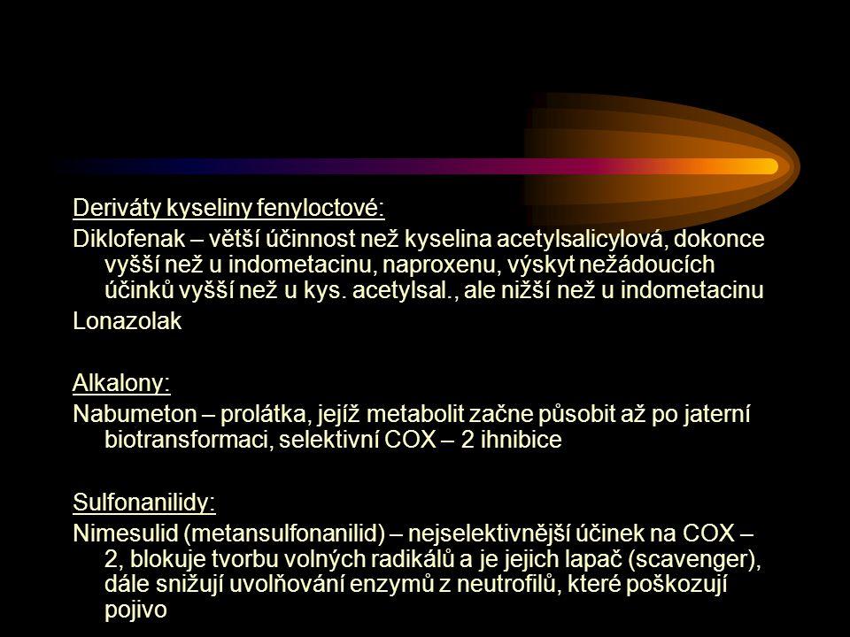 Deriváty kyseliny fenyloctové: