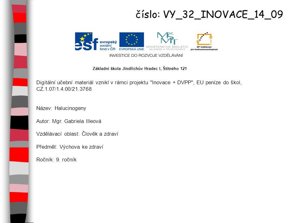 číslo: VY_32_INOVACE_14_09 Základní škola Jindřichův Hradec I, Štítného 121.