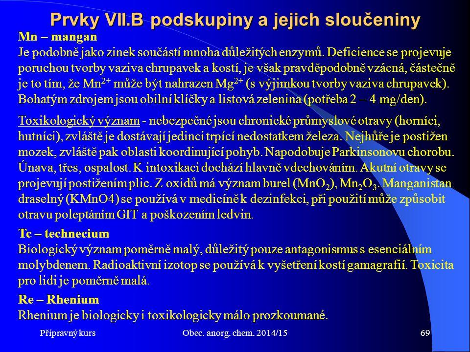 Prvky VII.B podskupiny a jejich sloučeniny