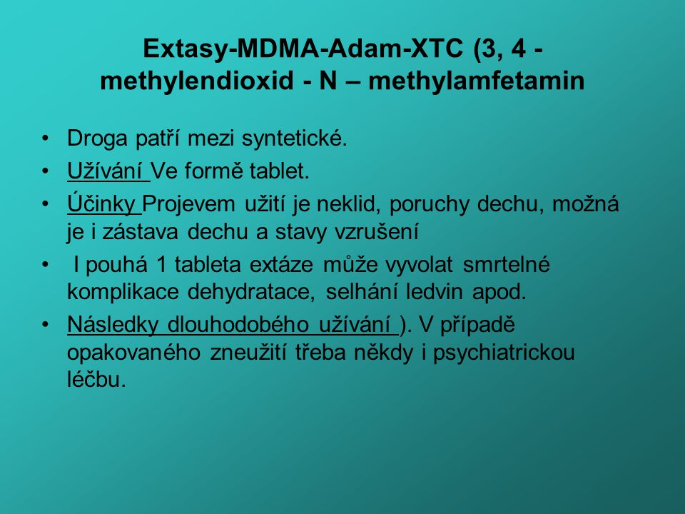 Extasy-MDMA-Adam-XTC (3, 4 - methylendioxid - N – methylamfetamin
