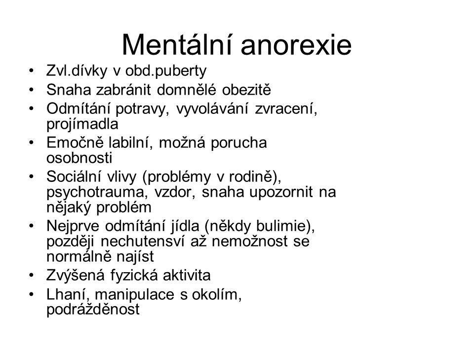 Mentální anorexie Zvl.dívky v obd.puberty