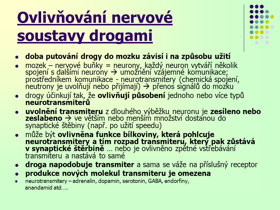 Ovlivňování nervové soustavy drogami