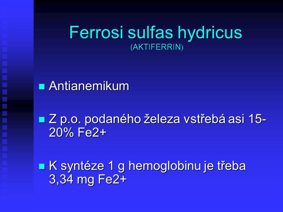 Ferrosi sulfas hydricus (AKTIFERRIN)