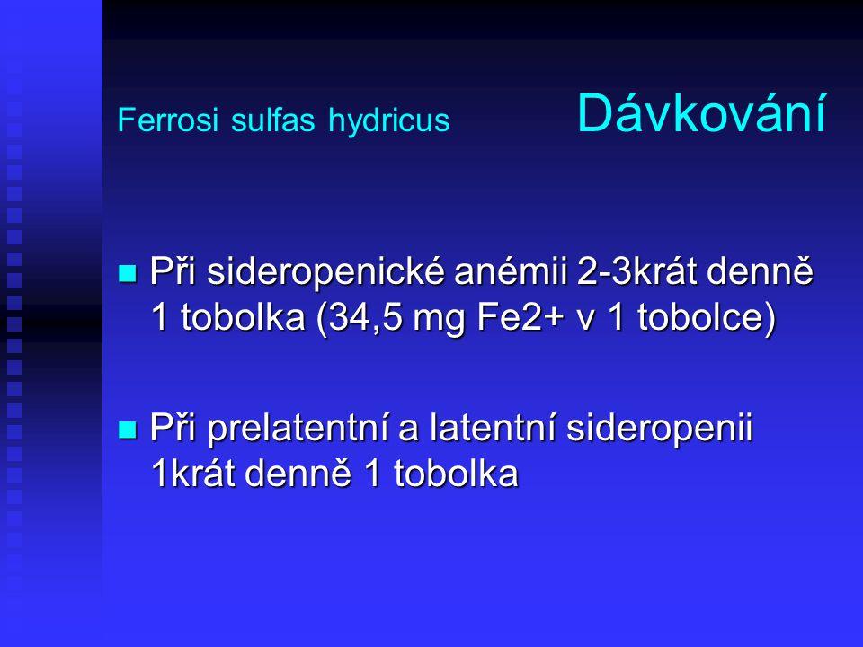 Ferrosi sulfas hydricus Dávkování