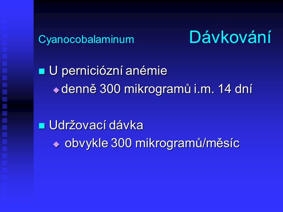 Cyanocobalaminum Dávkování