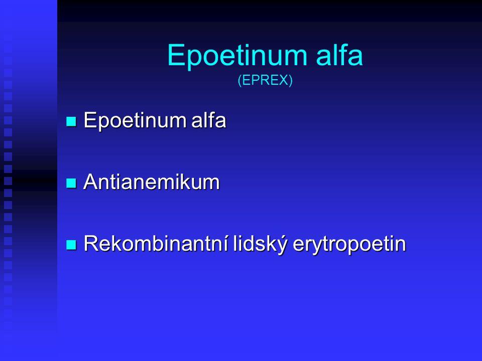 Epoetinum alfa (EPREX)