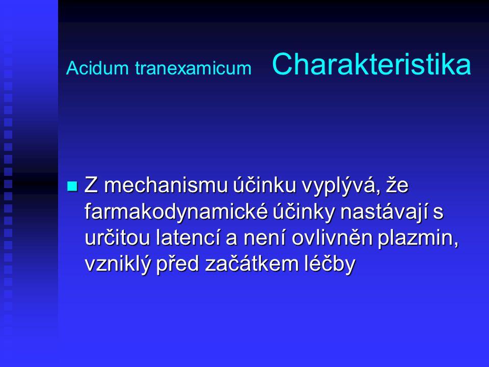 Acidum tranexamicum Charakteristika