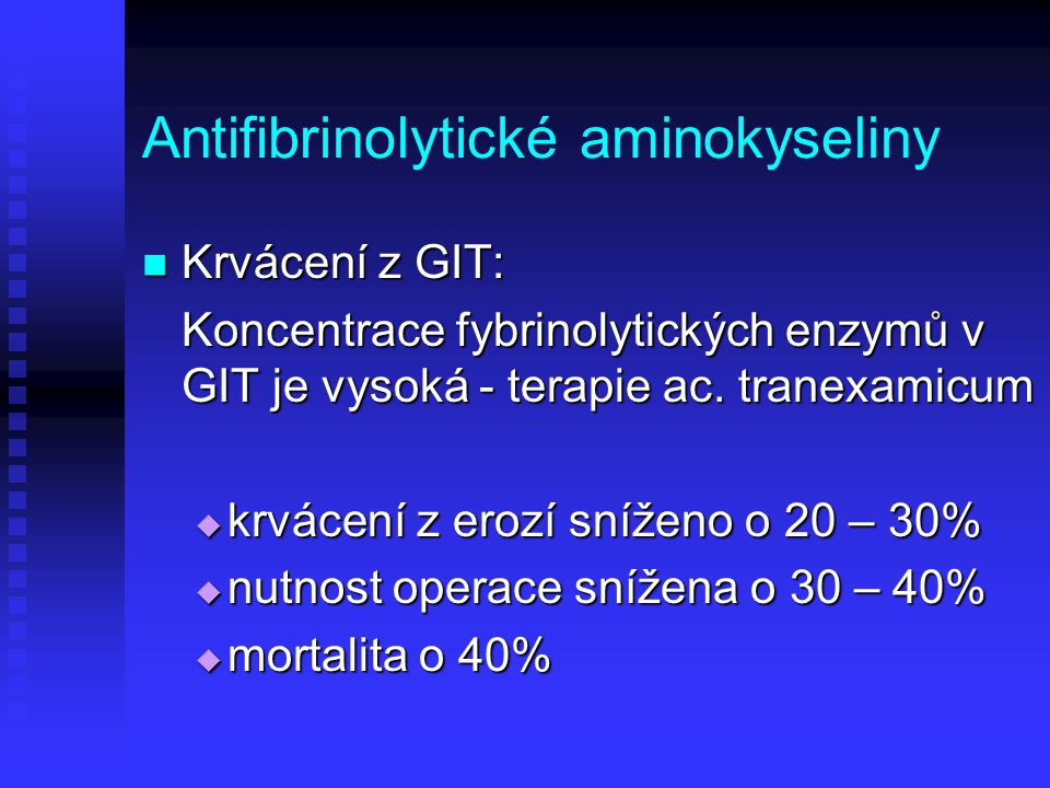 Antifibrinolytické aminokyseliny