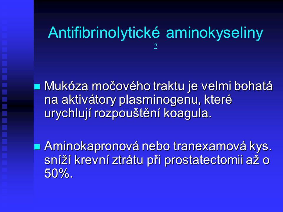 Antifibrinolytické aminokyseliny 2