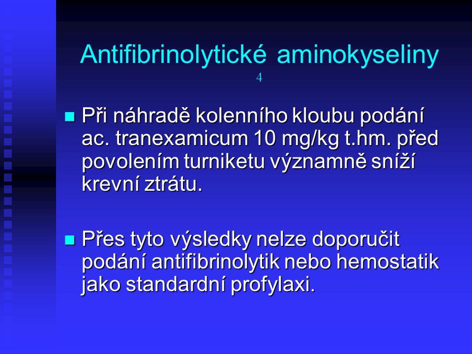Antifibrinolytické aminokyseliny 4