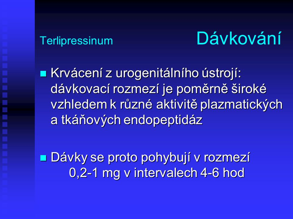 Terlipressinum Dávkování