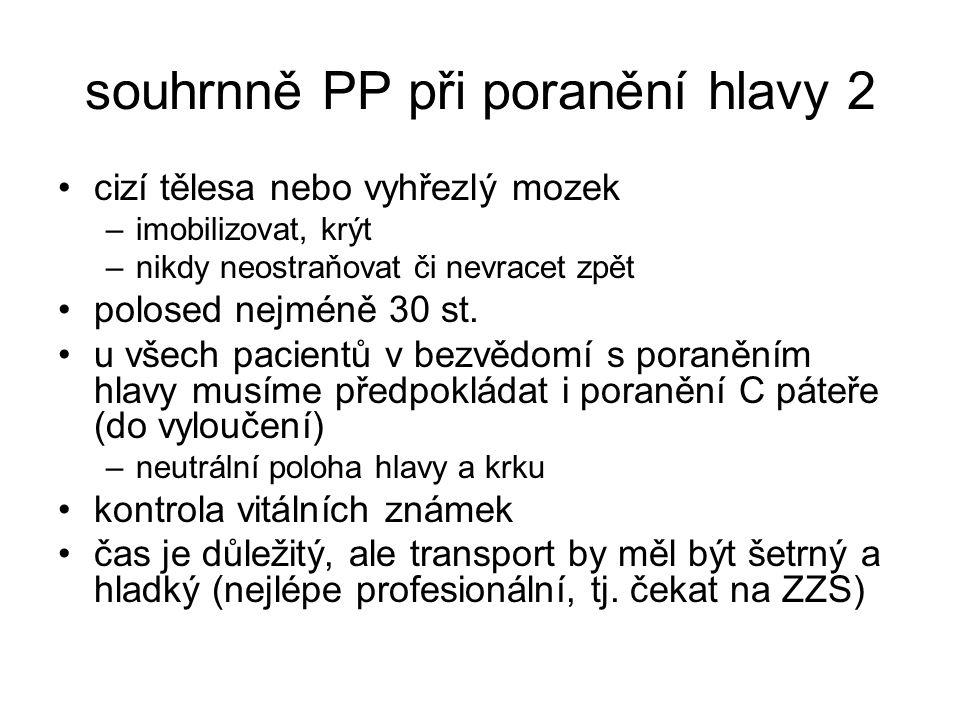 souhrnně PP při poranění hlavy 2