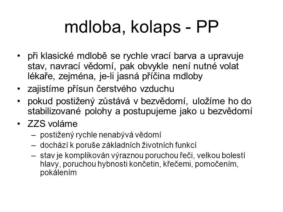 mdloba, kolaps - PP
