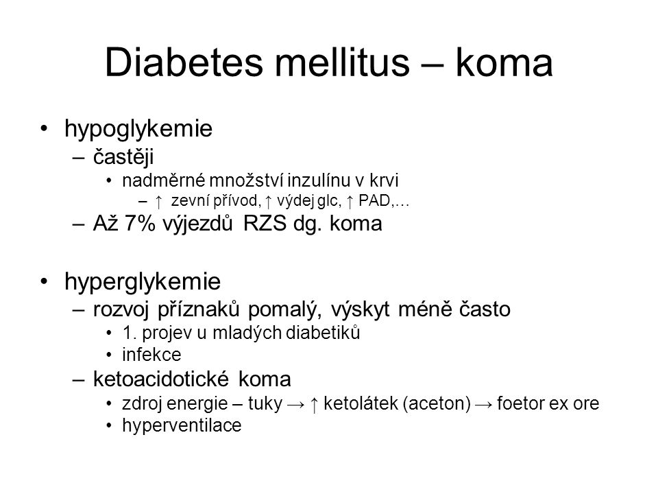 Diabetes mellitus – koma