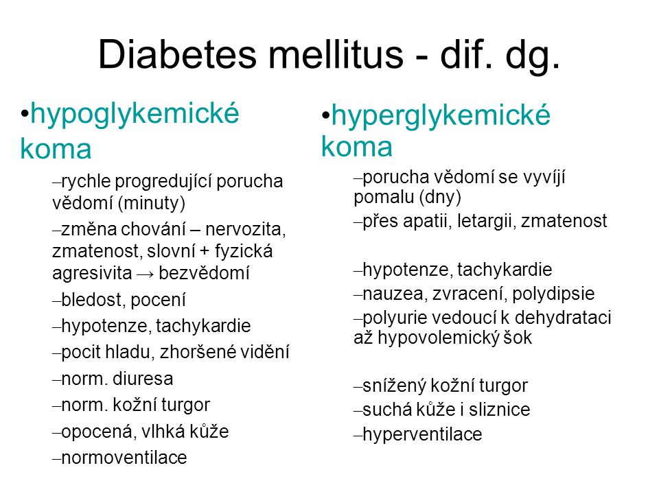 Diabetes mellitus - dif. dg.