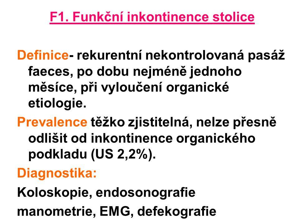 F1. Funkční inkontinence stolice