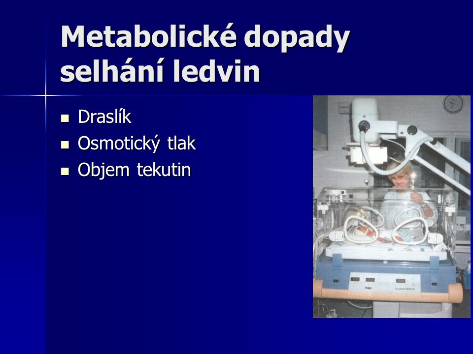 Metabolické dopady selhání ledvin