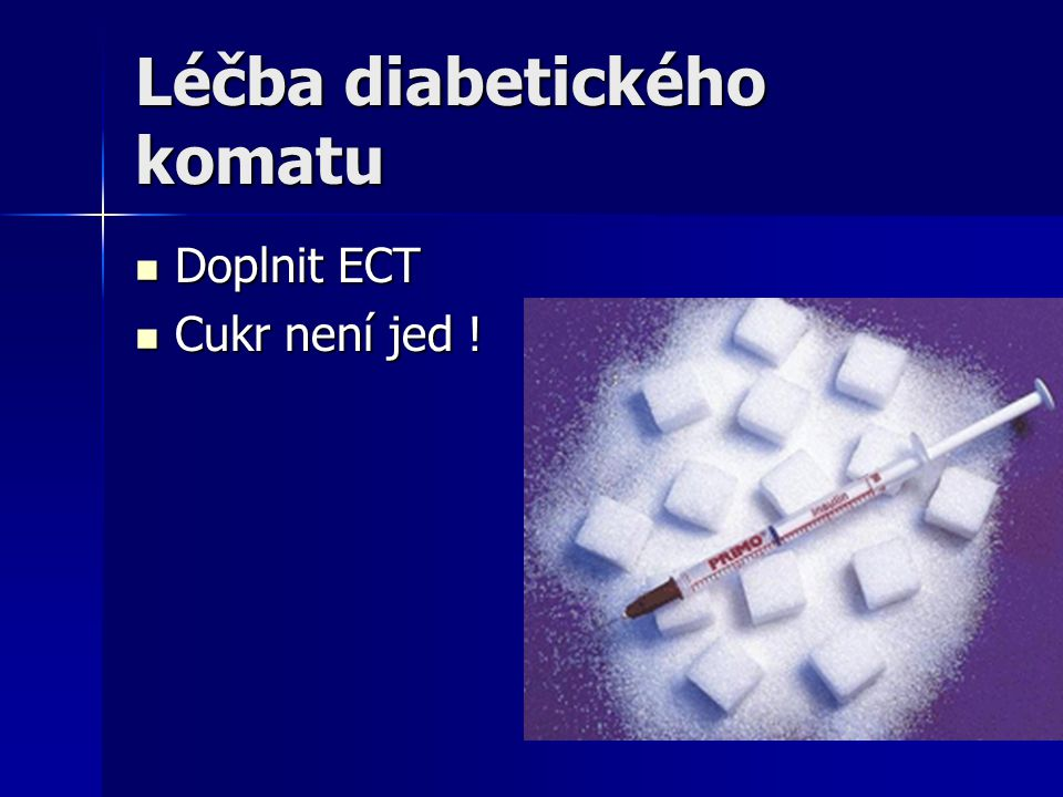 Léčba diabetického komatu