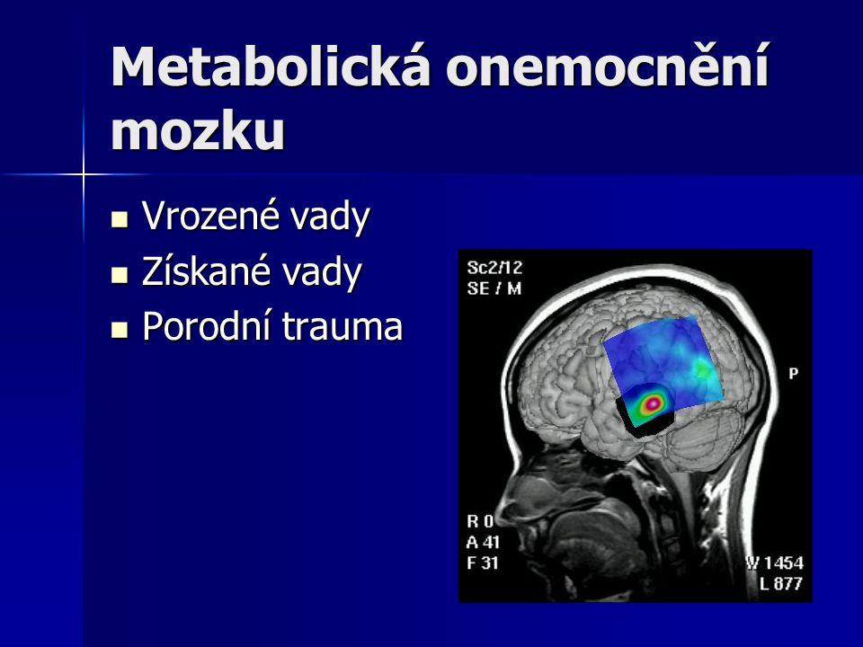 Metabolická onemocnění mozku