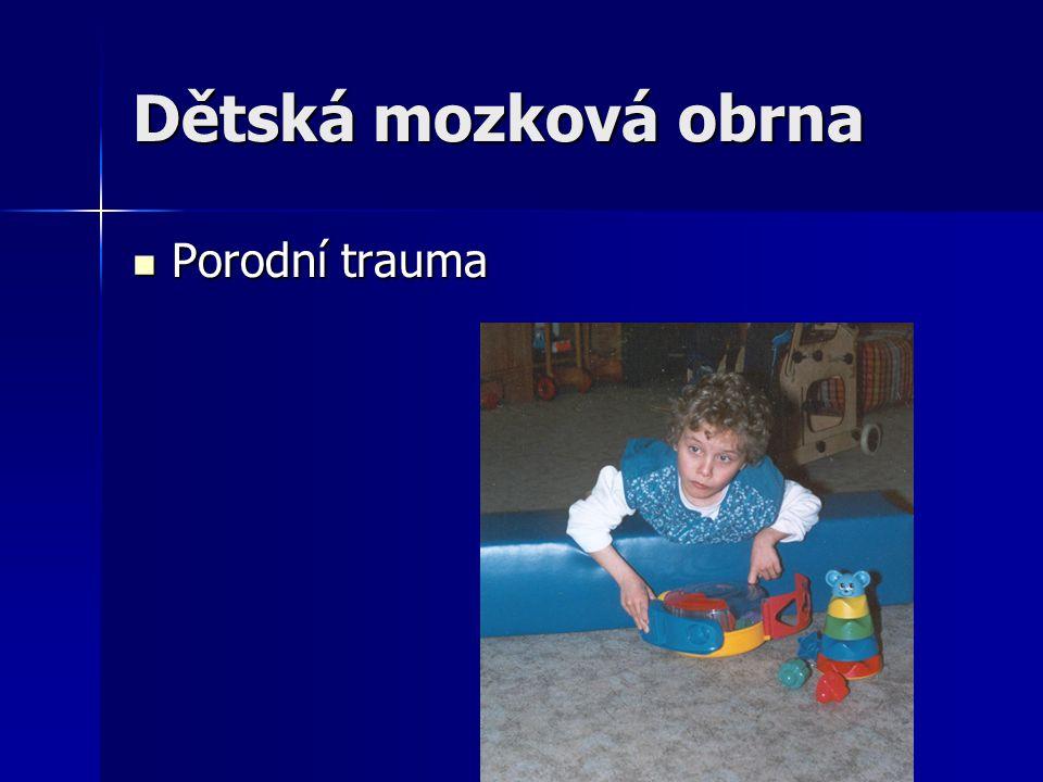 Dětská mozková obrna Porodní trauma