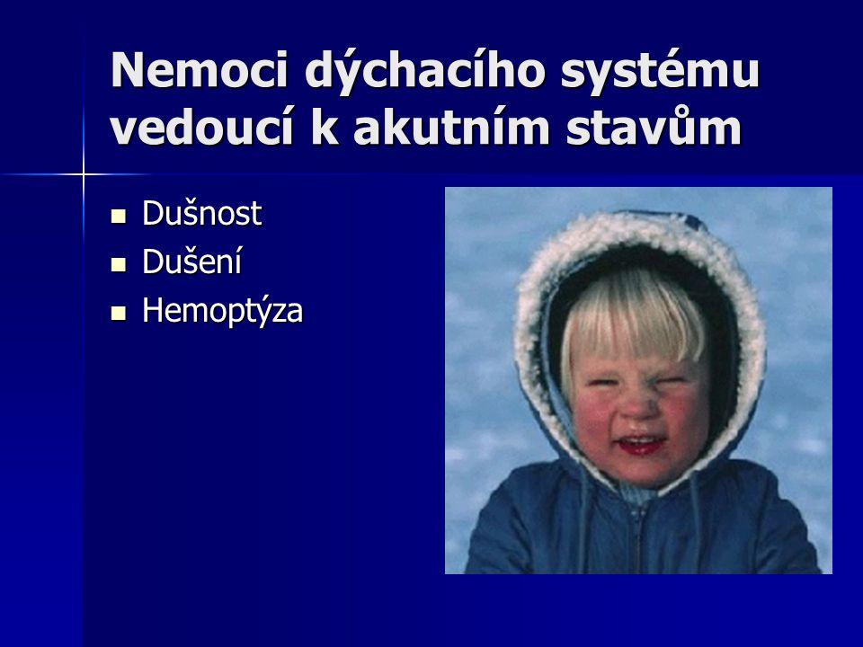 Nemoci dýchacího systému vedoucí k akutním stavům