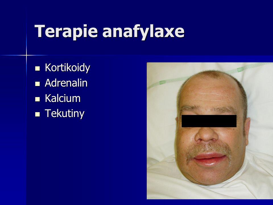 Terapie anafylaxe Kortikoidy Adrenalin Kalcium Tekutiny