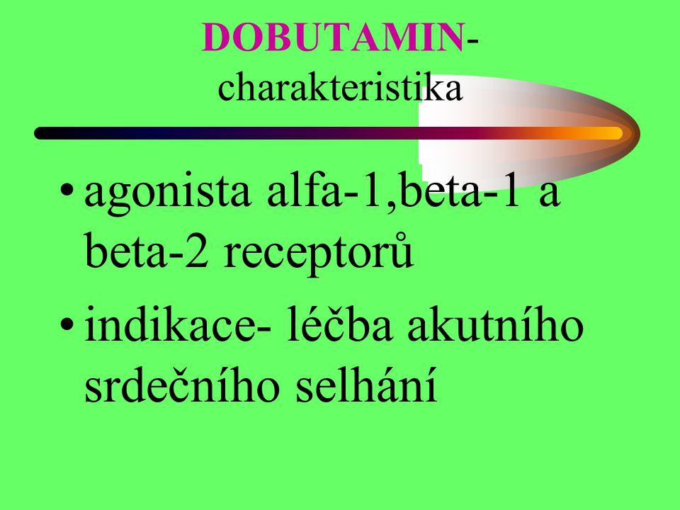 DOBUTAMIN- charakteristika